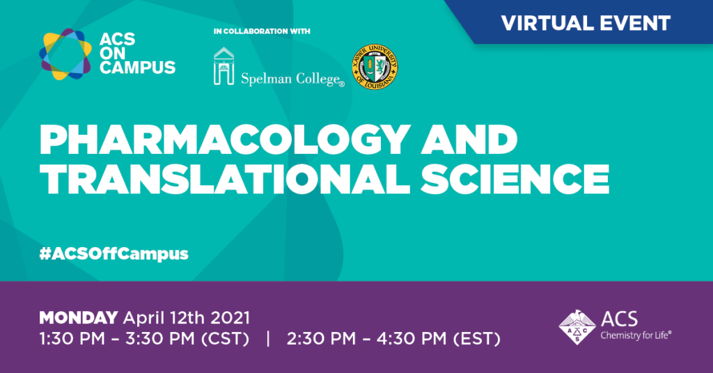 ACS on Campus: Pharmacology and Translational Science